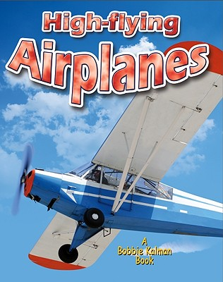 High-Flying Airplanes By Miller, Reagan